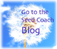 Goto the Seed Coach Blog